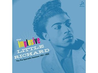 Little Richard - The Implosive Little R. The Pre-Specialty - LP NY - FRI FRAKT