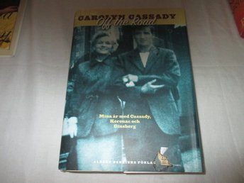 Carolyn Cassady - Off the road Mina år med Cassady Kerouac..
