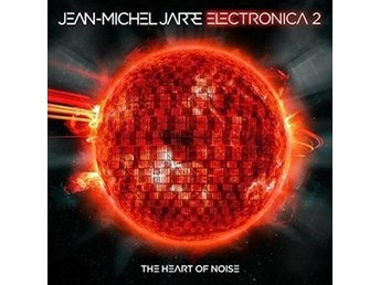 Jarre Jean-Michel: Electronica 2/Heart of noise (CD)