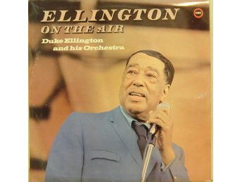 Duke Ellington And His Orchestra-Ellington On The Air / LP