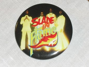 SLADE - In Flame- STOR Badge / Pin / Knapp (Glamrock, Sweet, Kiss, Mott, 70-tal,