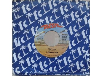 "T-Connection title* That's Love* Funk, Disco, Boogie 7"" US"