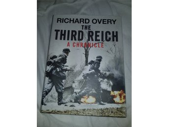 Ny bok : the third reich a chronicle  av Richard overy