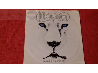 WHITE LION  WHEN THE CHILDREN CRY Vinylborsen-skivbutik