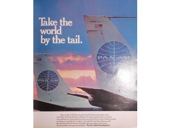 PAN AM - TAKE THE WORLD BY THE TAIL TIDNINGSANNONS Retro 1968