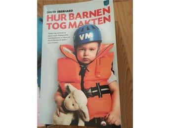 Hur tog barnen makten - Göteborg - Hur tog barnen makten - Göteborg