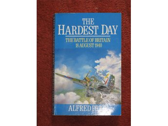 The Hardest Day - Alfred Price