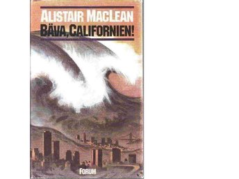 Bäva, Californien! av MacLean, Alistair