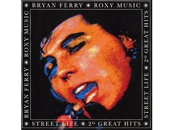 Ferry Bryan & Roxy Music: Street life 1972-85 (CD)