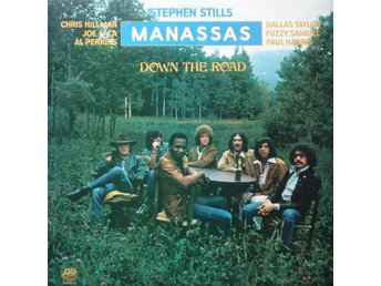 Stephen Stills Manassas Down the road