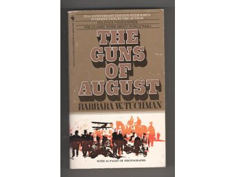 The guns of August - Barbara W. R´Tuchman