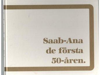 Saab-Ana de första 50-åren - Luleå - Saab-Ana de första 50-åren - Luleå
