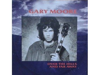 Gary Moore title*  Over The Hills And Far Away *EU  7""