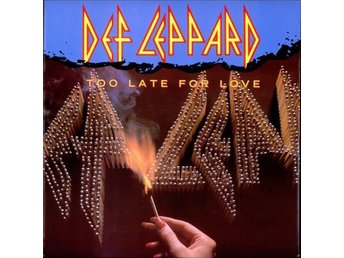 DEF LEPPARD 'Too Late For Love' 1983 UK 12""