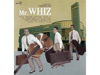 Mr. Whiz - I Wanna Go - LP NY - FRI FRAKT