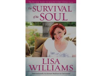 The survival of the soul, Lisa Williams (Eng)