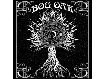 Bog Oak -A Treatise On Resurrection And The Afterli mlp Doom