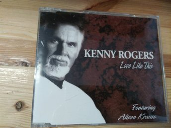 Kenny Rogers Featuring Alison Krauss - Love Like This, CD