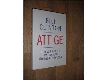 Bill Clinton - Att ge Hur var och en av oss kan förändra - Norsjö - Bill Clinton - Att ge Hur var och en av oss kan förändra - Norsjö