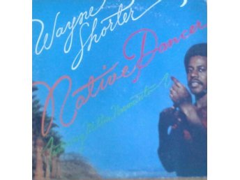 Wayne Shorter Featuring Milton Nascimento titel*Native Dancer * Fusion, Latin