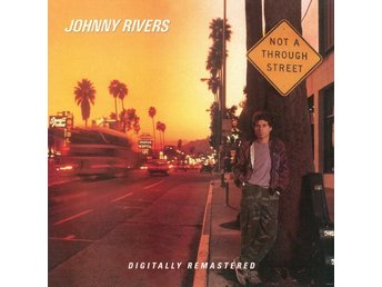 Rivers Johnny: Not a through street 1983 (Rem) (CD)