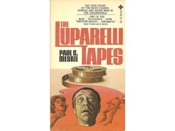 Paul S Meskil: The Luparelli tapes.