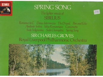 Spring Song The lighter music of Sibelius