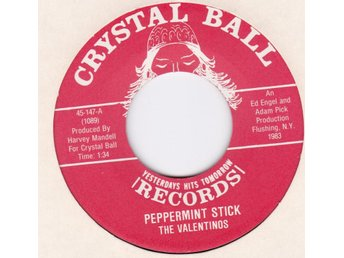 THE VALENTINOS-peppermint stick  CRYSTAL BALL  147DOOWOP!