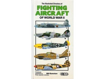 Fighting aircraft World War 2, Bill Gunston (Eng)