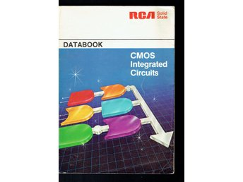 CMOS Integrated Circuits databook RCA Solid State (Svår)
