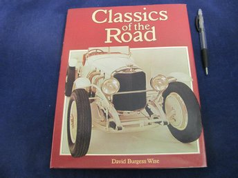 Classics Of The Road av David Burgess Wise