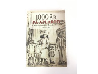 1000 ÅR PÅ APLARED Christina Rosén ISBN 9172094642