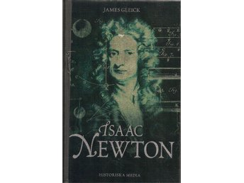 James Gleick: Isaac Newton