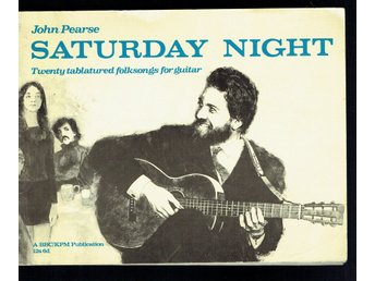 Saturday night - Twenty tablatured folksongs for guitar