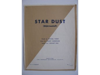 ÄLDRE NOTBLAD***STAR DUST  /  STJÄRNESTOFT***NOTER