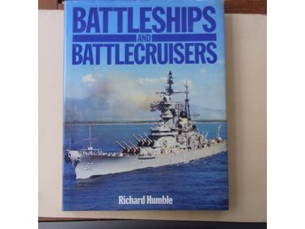 Richard Humble: BATTLESHIPS and BATTLECRUISERS - Stor bok!