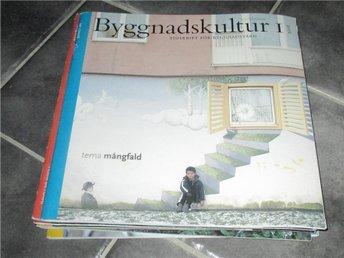 Byggnadskultur 1 / 2006 - Annerstad - Byggnadskultur 1 / 2006 - Annerstad