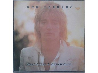 Rod Stewart titel* Foot Loose & Fancy Free* Pop Rock Swe LP - Hägersten - Rod Stewart titel* Foot Loose & Fancy Free* Pop Rock Swe LP - Hägersten