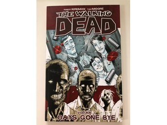 The walking dead Volume 1 Days gone bye av Robert Kirkman och Tony Moore