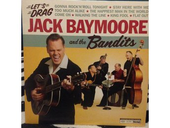 Jack Baymoore and the Bandits - Let´s drag,  Rockabilly, A-V8 boogie!