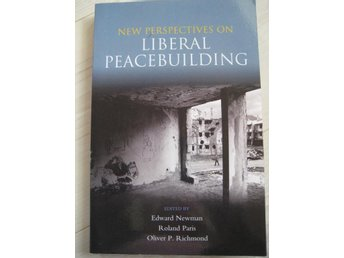 New perspectives on LIBERAL PEACEBUILDING - 09