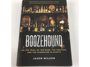 Ten Speed Press, Bok, Boozehound av Jason Wilson