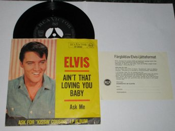 ELVIS PRESLEY SINGEL AIN`T THAT LOVING YOU BABY + RCA-KUPONG UDDA!