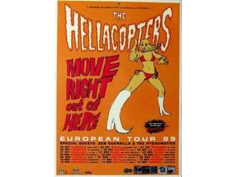 HELLACOPTERS -Move right out of here (Poster/Affisch)