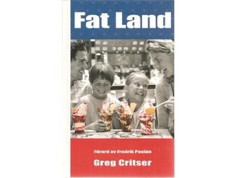 Greg Critser: Fat Land.