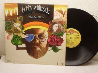 BOBBY WHITESIDE - BITTERSWEET STORIES- US 1974