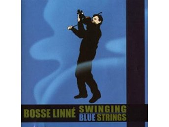 Bosse Linné Swinging Blue Strings - Same Title CD NY - FRI FRAKT
