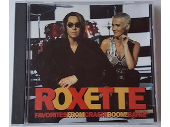 ROXETTE - FAVORITES FROM CRASH! BOOM! BANG!