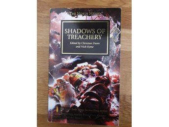 Shadows Of Treachery av Christian Dunn/Nick Kyme (Warhammer 40K Horus Heresy)