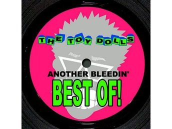 Toy Dolls: Another bleedin' best of! (Vinyl LP)